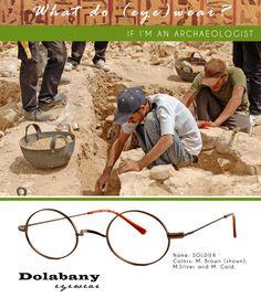 de72616ad1  eyetip  What do (eye)wear if I m an archaeologist