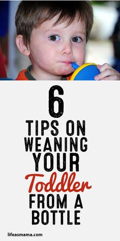 6 Tips On Weaning Your Toddler From A Bottle