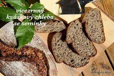 Vícezrnný kváskový chleba se semínky Banana Bread, French Toast, Food And Drink, Cookies, Chocolate, Breakfast, Desserts, Recipes, Gardening