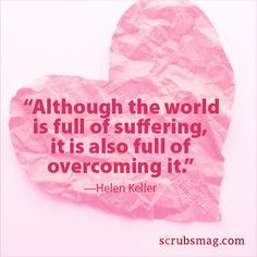 Insightful words by #HelenKeller. #Nurses #Quotes