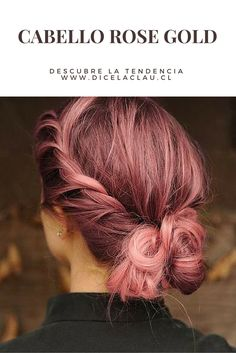 Tendencia en pelo teñido: rose gold, toque de dorado y rosa.