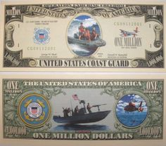 Set of 10 Bills-US Coast Guard Million Dollar Bill by Novelties Wholesale. $0.01. Show your spirit! All of our bills are printed on high-quality paper for a beautiful presentation. They make great gifts for friends or family and will be shipped to you within 24 hours of your order.