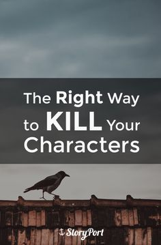 The Right Way to Kill Your Characters More