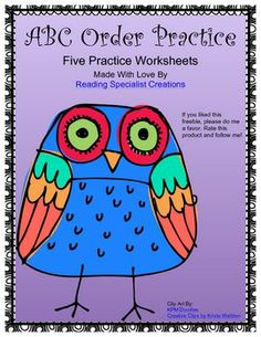 This product contains five free ABC order practice worksheets in a cute owl theme. Each sheet lists 10 words for students to alphabetize. Each list of words begins with the same letter. Students must be able to alphabetize to the second, third, sometime fourth letter.