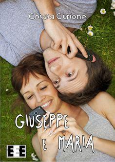 Chiara Curione, Giuseppe e Maria. Copertina EEE-book