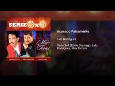 """Acusado Falsamente""  - LALO RODRIGUEZ"