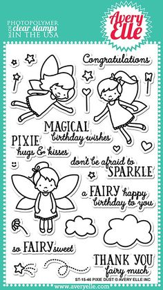 """AVERY ELLE: Pixie Dust (4"""" x 6"""" Clear Photopolymer Stamp Set) This package contains Pixie Dust: eighteen image and seven sentiment stamps. *Coordinates with Pixie Dust Elle-ments die set."""