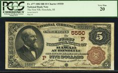 1882, $5 FR 477 Large Size National Charter # 5550 Hawaii PCGS 20  http://www.collectorscorner.com/Products/Item.aspx?id=21377029  #NationalBankNote #Honolulu #Hawaii #PCGSCurrency #LargeSize #NationalCurrency #FiveDollars #FirstNationalBank #PaperMoney #LegalTender #Currency #Collectors