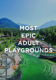Legitimate question: When it comes to ball pits, jungle gyms and carousels, why should kids get to have all the fun? You work hard, right? Right. So, here are some places to play hard. Literally.