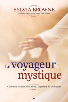 Le voyageur mystique by Sylvia Browne http://www.amazon.ca/dp/2896675582/ref=cm_sw_r_pi_dp_mip6ub0J6F9H6