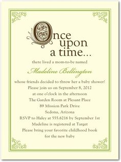 """Once upon a time"" theme for a baby shower! Guests are encouraged to bring their favorite children's book to help build a nice library for the family."