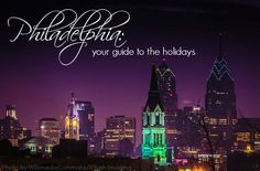 Christmas Celebrations for the Family in and around Philadelphia