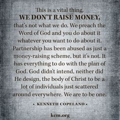 Did you know that Kenneth Copeland Ministries never asks for money? Learn more about Partnership and what that means here: http://www.kcm.org/partner/