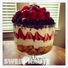 SWEET HAUTE Blog, Fresh Berries Trifle dessert. Pin  read laters - sub coconut whip cream