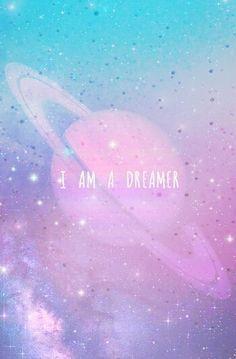 I am a dreamer galaxy wallpaper, cellphone wallpaper, wallpaper for your ph Pastel Wallpaper, Screen Wallpaper, Cool Wallpaper, Cute Backgrounds, Phone Backgrounds, Wallpaper Backgrounds, Galaxy Wallpaper Quotes, The Dreamers, Pretty Wallpapers