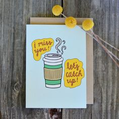 I Miss You! Let's Catch Up Greeting Card! www.champaignpaper.com