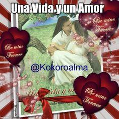 Tu mejor REGALO en San Valentín UNA VIDA Y UN AMOR, envío a domicilio dedicado por el autor @KOKOROALMA @esveritate