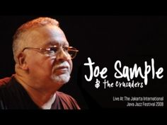 "Nice rendition of a great old Crusaders song. Joe Sample & The Crusaders ""I Felt the Love"" Live At Java Jazz Festival. Nice to see original member, Wilton Felder on sax. Pretty sure he wrote this song too. Joe Sample, All That Jazz, Sing To Me, Jazz Festival, Political Figures, Jazz Blues, Jazz Music, Thoughts And Feelings, Do You Remember"