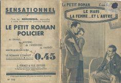 Illustrateur signature illisible- Laurette Jacques, Le mari, la femme... et l'autre, Ferenczi Le Petit Roman n°702, n° d'éd. absent, novembre 1938. hebdo, 32 pages.