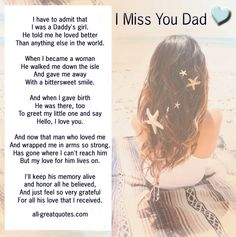I have to admit that I was a Daddy's girl. He told me he loved better, than anything else in the world - Best In Loving Memory Cards For - Dad - Daddy - Father Funeral Poems For Dad, Dad Poems, Grief Poems, Funeral Ideas, Father Poems, Funeral Planning, Daddys Girl Quotes, Daddy Quotes, Father Daughter Quotes