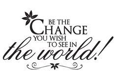 - Nieuw - Be the Change, 100x54cm, vanaf 39,90 €