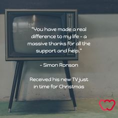 """""""You have made a real difference to my life - a massive thanks for all the support and help.""""  - Simon Ronson"""