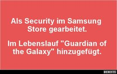 Als Security im Samsung Store gearbeitet..