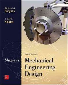 Shigley's Mechanical Engineering Design is intended for students beginning the study of mechanical engineering design. Students will find that the text inherently directs them into familiarity with bo