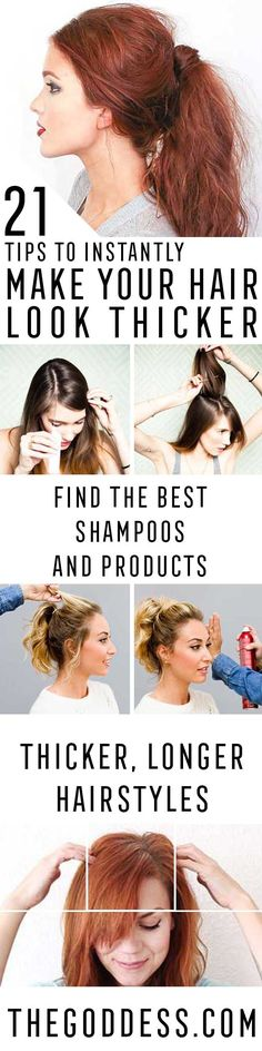 Tips To Instantly Make Your Hair Look Thicker - DIY Products, Step By Step Tutorials, And Tips And Tricks For Hairstyles That Make Your Hair Look Thicker. Hair Styles Like An Updo Or Braiding And Braids To Make Your Hair Look Thicker And Longer Naturally. How To Use Ponytail Hairstyles And Tips To Make Haircuts Look Thicker With More Volume. How To Get More Volume With Castor Oil, And How To Grow Thicker Hair With More Health And Strength In The Roots…