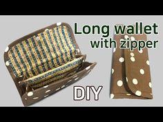 장지갑 만들기/Erstellen Sie eine Brieftasche/Long wallet/How to make long wallet/ファスナー付長財布/做一個長口袋 Fabric Wallet, Backpack Pattern, Pouch Tutorial, Long Wallet, Handmade Bags, Wallets For Women, Diy And Crafts, Purses, Sewing