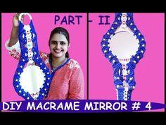 Macrame Mirror Design # 4   PART -2 - YouTube