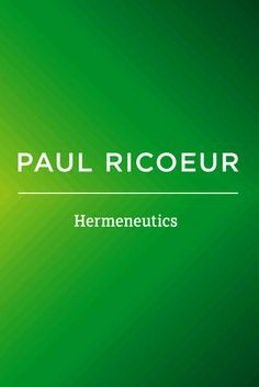 Hermeneutics: Writings and Lectures by Paul Ricoeur. K1 RIC