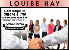 Louise Hay & il lavoro