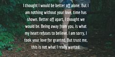 Is your girlfriend angry with you and you are about to have a breakup? No worries, here you can find the best quotes to convince angry girlfriend. Apologize and win her back. Sorry To Girlfriend, Angry Girlfriend, Girlfriend Quotes, I Love You Quotes, Love Yourself Quotes, Best Quotes, Forgive Me Please, Better Off Alone, My Feelings For You