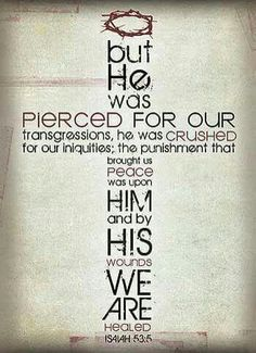 He was pierced for our transgressions