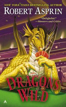 Dirt Cheap Ebook: Dragons Wild by Robert Aspirin - Unbound Worlds