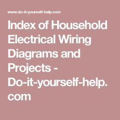How to add more electrical circuits do it yourself sub panel index of household electrical wiring diagrams and projects do it yourself help solutioingenieria Image collections