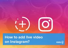 How to add live video on Instagram? Full guide how to enliven your Instagram account: https://blog.kuku.io/guide-how-to-use-instagram-live-video-instagram-stories-and-instagram-streaming-opportunities/?utm_source=network&utm_campaign=post&utm_medium=pinterest&utm_term=blog