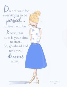 ......give your dreams a try. ~ Rose Hill Designs