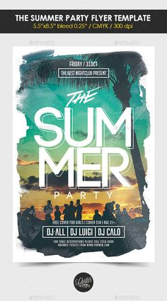 The Summer Party Flyer Template #design #flyertemplste Download: http://graphicriver.net/item/the-summer-party-flyer-template/12511595?ref=ksioks