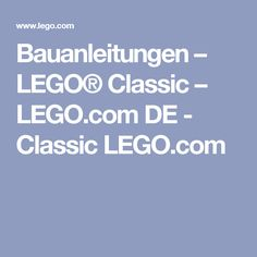 Bauanleitungen – LEGO® Classic – LEGO.com DE - Classic LEGO.com