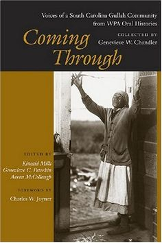 Legends South Carolina Gullah People | Coming Through: Voices of a South Carolina Gullah Community from WPA ...