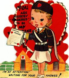 Vintage Valentine Card Cute Girl Officer You Are Ordered To Be My Valentine