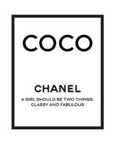 Vogue Discover Coco Chanel print Chanel printable art Chanel quotes Chanel quote Chanel prints A Girl Should Be Two Things Classy and Fabulous Art Chanel, Chanel Wall Art, Chanel Print, Chanel Logo, Bedroom Wall Collage, Photo Wall Collage, Picture Wall, Coco Chanel Wallpaper, Chanel Wallpapers