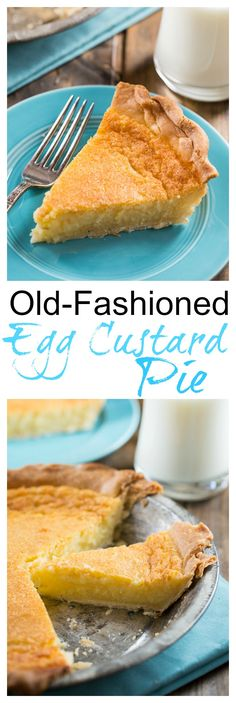 Old-Fashioned Egg Custard Pie - the easiest pie ever!