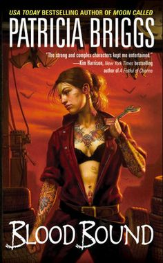 Blood Bound (Mercy Thompson series #2) by Patricia Briggs