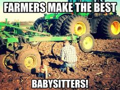 I remember riding in the tractor all day with my uncles when my parents were busy