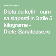 Dieta cu kefir - cum sa slabesti in 3 zile 5 kilograme - Diete-Sanatoase.ro Kefir, Weight Loss Detox, Lose Weight, Pcos, Diet Recipes, Life Hacks, The Cure, Health Fitness, Food And Drink
