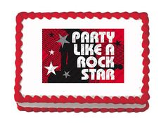 Party Like A Rockstar - Edible Image Cake / Cupcake Topper Personalized Licensed Icing / Frosting Sheet