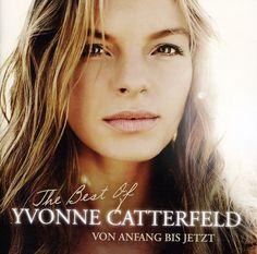 Yvonne Catterfeld - Von Anfang Bis Jetzt-The Best Of Yvonn